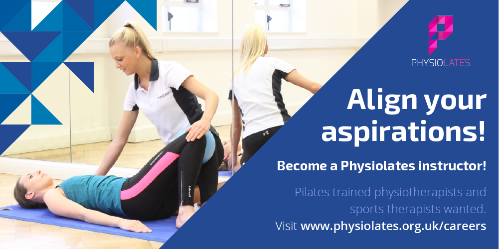 Align your aspirations, Become a Physiolates instructor, visit www.physiolates.org.uk/careers